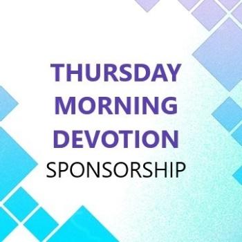 Picture of Thursday Morning Devotion Sponsorship