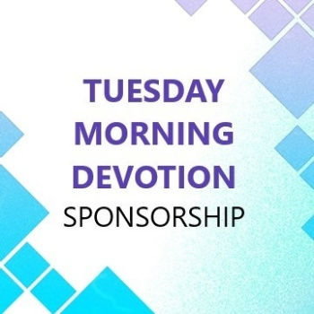 Picture of Tuesday Morning Devotion Sponsorship